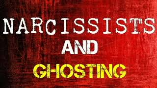 Narcissists And Ghosting: When The Narcissist Disappears
