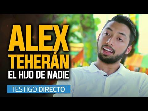 La Historia Completa De Alex Teherán