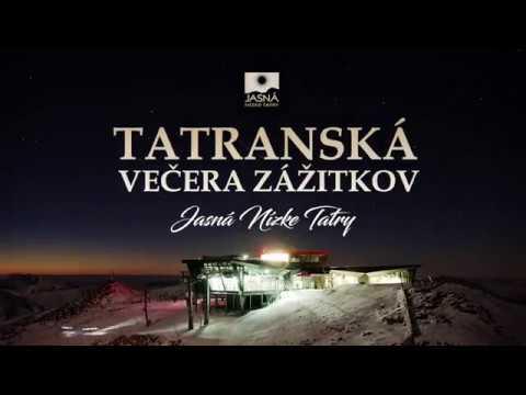 Tatranská večera zážitkov, Jasná Nízke Tatry 2016/2017  - © Tatry Mountain Resorts