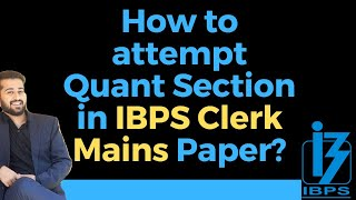IBPS Clerk Mains - How to attempt Quant Section ? | Aashish Arora | Studified