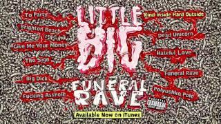LITTLE BIG - FUNERAL RAVE (album sampler)