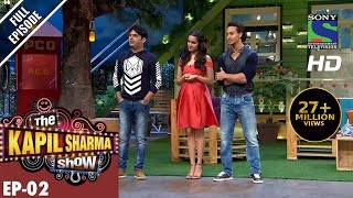 The Kapil Sharma Show  दी कपिल शर्मा शोEp2Tiger Shroff And Shraddha Kapoor24th Apr 2016