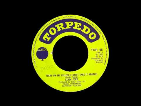 Alvin Ford - Tears On My Pillow (I Can't Take It Reggae)