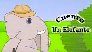 """Cuento infantil """"Un elefante"""