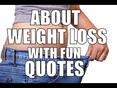 mp4 Funny Weight Loss Quotes With Pictures, download Funny Weight Loss Quotes With Pictures video klip Funny Weight Loss Quotes With Pictures
