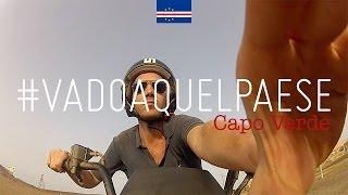 preview picture of video '#vadoaquelpaese Capo Verde'