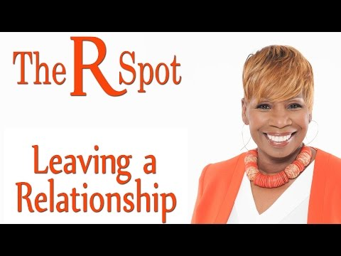 The R Spot – Leaving A Relationship – Episode 3