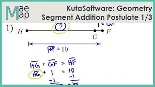 KutaSoftware: Geometry- Segment Addition Postulate Part 1