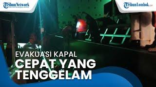 Kapal Cepat Tenggelam di Selat Lombok, 10 Jam Lebih Proses Evakuasi Terkendala Cuaca Ekstrem