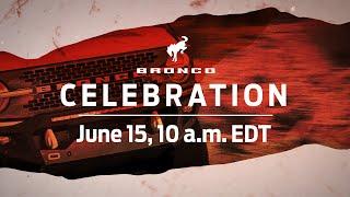 [Ford] Bronco™ Celebration | Ford