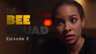 The Bee Squad – Episode 3