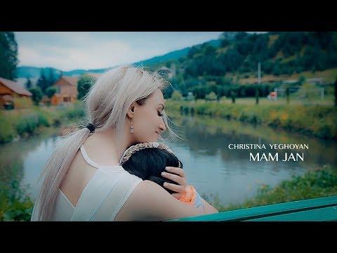 CHRISTINA YEGHOYAN - Mam jan