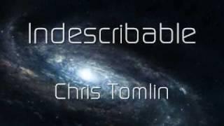 Indescribable - Chris Tomlin (Music Video With Lyrics)