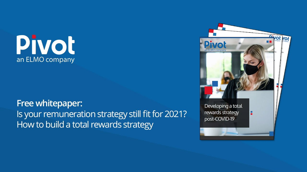 Whitepaper: Developing a total rewards strategy post-COVID-19 preview