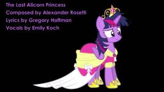 The Last Alicorn Princess