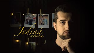 Video Good Road - Jediná (Official Video)