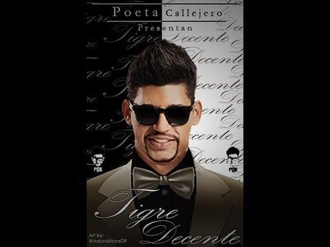 Tigre Decente – Poeta Callejero