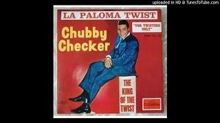 La Paloma Twist  -  Chubby Checker