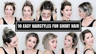 10 EASY HAIRSTYLES FOR SHORT HAIR | CHLOE BROWN