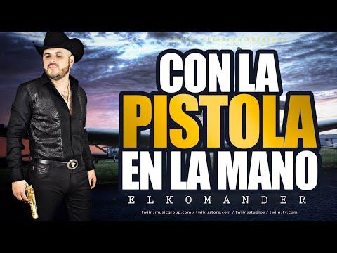 Con La Pistola En La Mano - El Komander (Video)