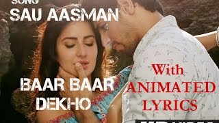 Sau Aasman Mp3 Song | Lyrics | Baar Baar Dekho | Katrina Kaif & Sidharth Malhotra