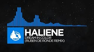 [Trance] - HALIENE - Dream In Color (Ruben De Ronde Remix) [Dream In Color (The Remixes)]