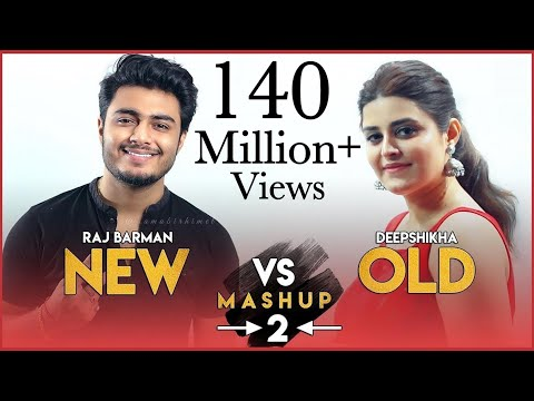New Vs Old 2 Bollywood Songs Mashup Raj Barman Feat Deepshikha Bollywood Songs Medley