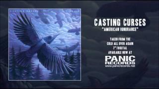 Casting Curses - American Ignorance