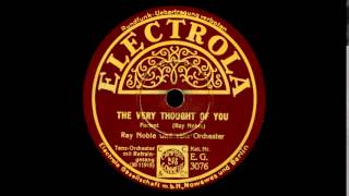 The Very Thought Of You - Ray Noble