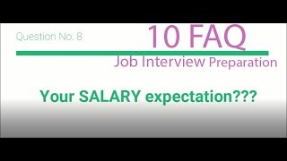 Job Interview Preparation (Frequently Asked Questions List)