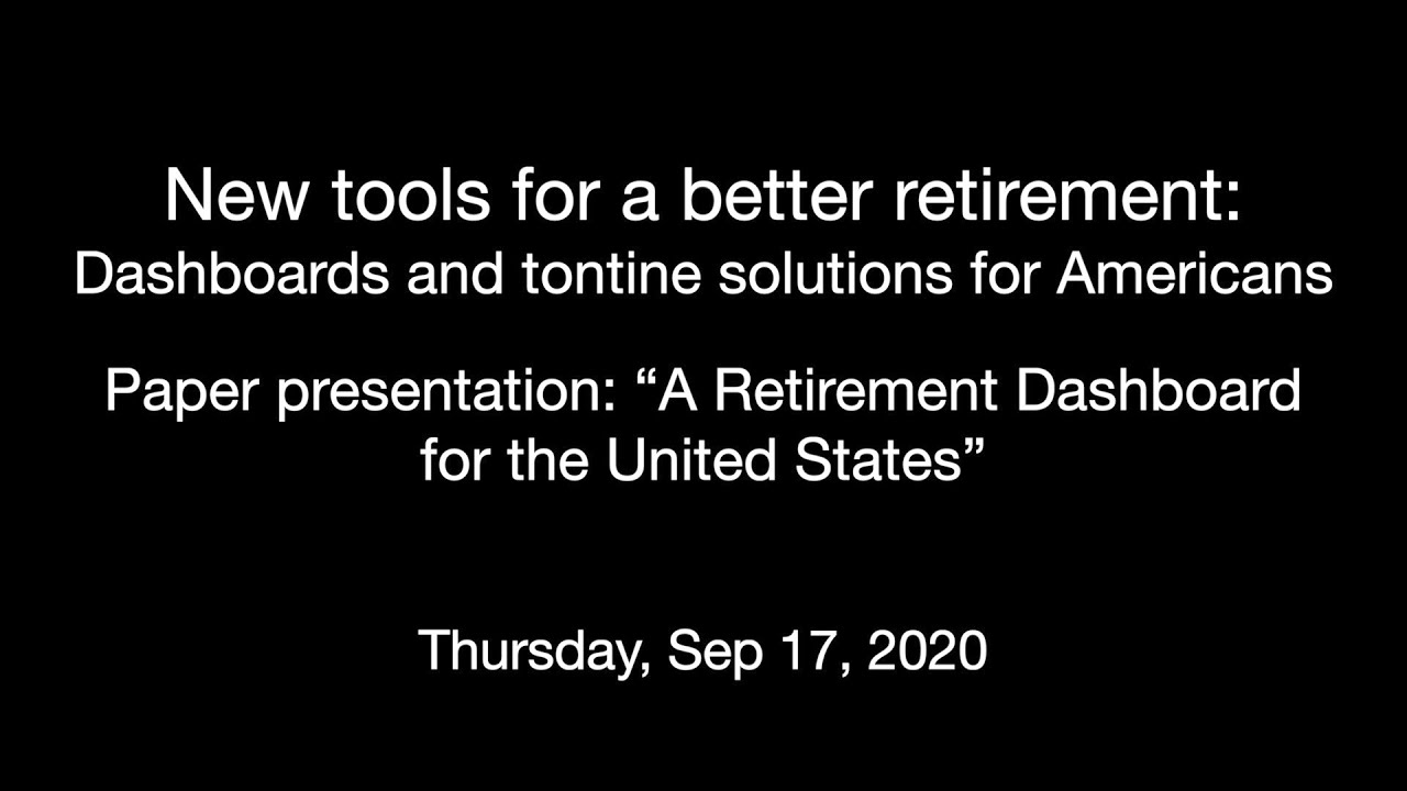 "Welcome & Paper presentation: ""A Retirement Dashboard for the United States"""