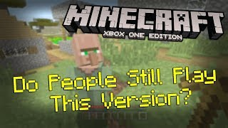 Playing The Xbox One Edition of Minecraft In 2019