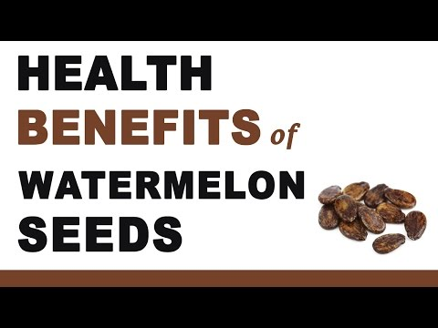 Watermelon seeds Health benefits Report
