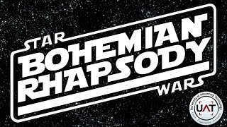 Bohemian Rhapsody: Star Wars Edition