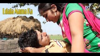Ladla Mama Ka || Full HD Video Song 2016 || Panwar Video