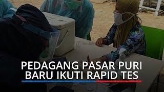 Ratusan Pedagang Pasar Puri Baru Ikuti Rapid Test Virus Corona