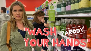 """Wash Your Hands - Taylor Swift """"The Man"""" Parody Acapella"""