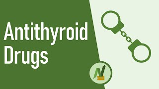 Antithyroid Drugs: Propylthiouracil, Carbimazole & Methimazole