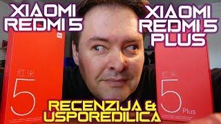 Xiaomi Redmi 5 i Redmi 5 Plus recenzija - oba s 18:9 ekranom, tako slični a tako različiti