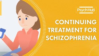 Supporting A Loved One in Continuing Treatment for Schizophrenia