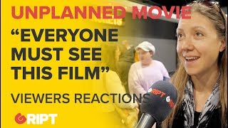 'UNPLANNED': Extended in cinemas by demand and a sample of public reaction
