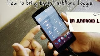 How to bring back Flashlight Toggle