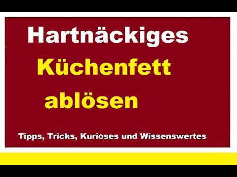 Hartnäckiges Küchenfett in der Küche von Abzugshaube Herd Fett Küchenschränke entfernen abwischen
