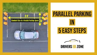 Drivers Ed Zone - Parallel Parking in Five Easy Steps