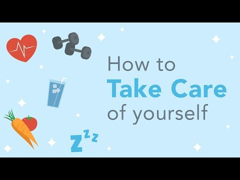 How To Take Care Of Yourself?