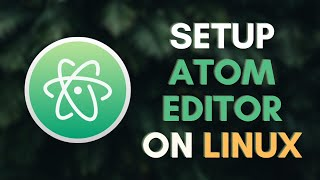 How to Install Atom Editor on Ubuntu