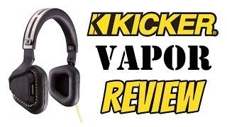 Kicker Vapor Headphone Review