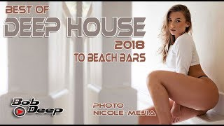 best of deep House 2018 to beach bars of GREECE ios,mykonos,paros,naxos,crete,kos,Zakynthos,Athens,