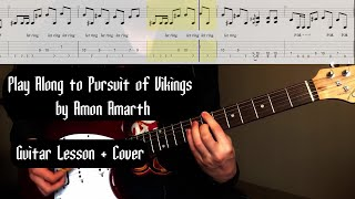 Play Along to Pursuit Of Vikings by Amon Amarth | Guitar Lesson / Cover