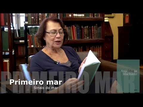 Ana Maria Machado le? poema Primeiro mar